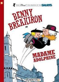 Benny Breakiron #2: Madame Adolphine by Peyo