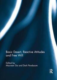 Basic Desert, Reactive Attitudes and Free Will image