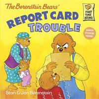 Berenstain Bears Report Card Trouble by Stan Berenstain