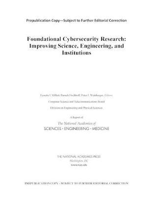 Foundational Cybersecurity Research by Division on Engineering and Physical Sciences