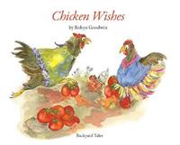Chicken Wishes by Robyn Goodwin image
