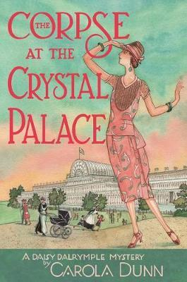 The Corpse at the Crystal Palace by Carola Dunn image