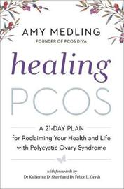Healing PCOS by Amy Medling