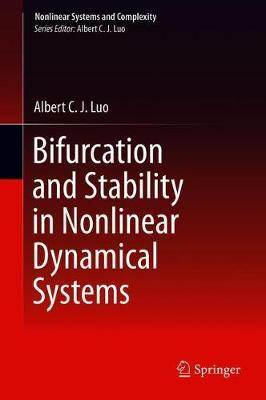 Bifurcation and Stability in Nonlinear Dynamical Systems by Albert C.J. Luo image