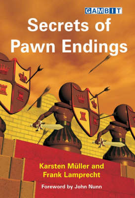 Secrets of Pawn Endings by Karsten Muller image