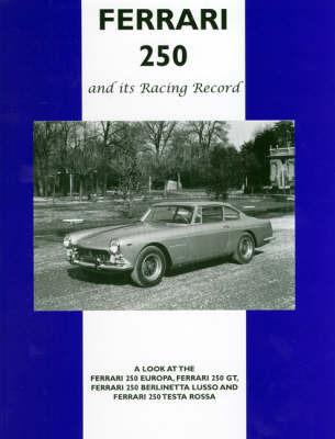 Ferrari 250 and Its Racing Record image