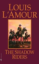 Shadow Riders by Louis L'Amour image