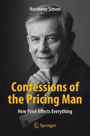 Confessions of the Pricing Man by Hermann Simon