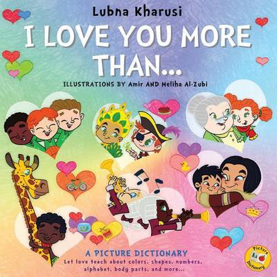 I Love You More Than.. by Lubna Kharusi