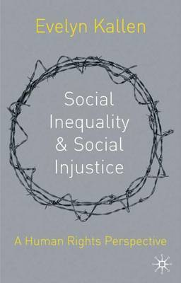Social Inequality and Social Injustice by Evelyn Kallen image