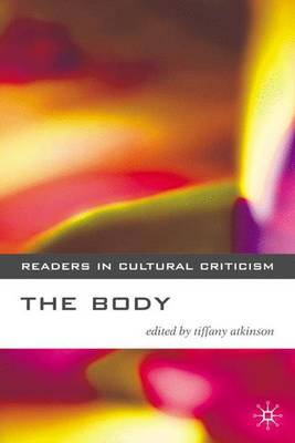 The Body by Tiffany Atkinson
