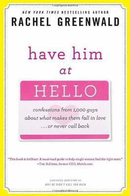 Have Him at Hello by Rachel Greenwald image