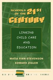 Schools Of The 21st Century by Matia Finn-Stevenson