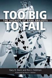 Too Big to Fail by Gary H Stern