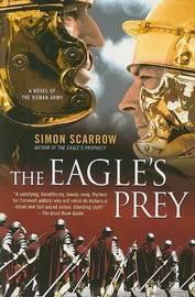 The Eagle's Prey by Simon Scarrow