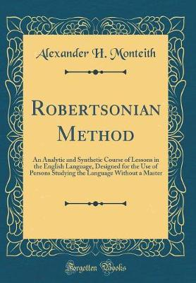 Robertsonian Method by Alexander H. Monteith