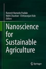 Nanoscience for Sustainable Agriculture