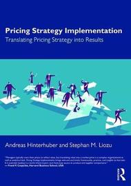 Pricing Strategy Implementation by Andreas Hinterhuber