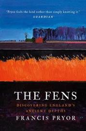 The Fens by Francis Pryor