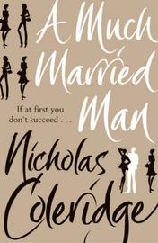 Much Married Man by Nicholas Coleridge image