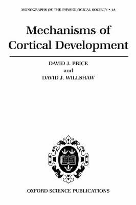 Mechanisms of Cortical Development by David Price image