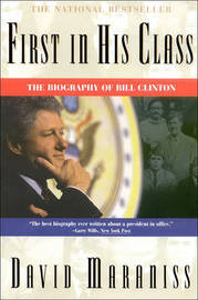First in His Class: Bill Clinton by David Maraniss image