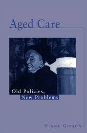 Aged Care by Diane Gibson