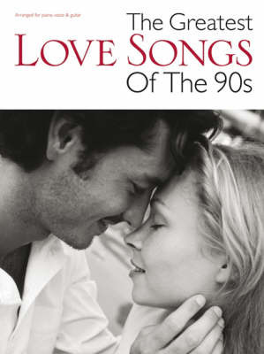 The Greatest Love Songs of the 90s