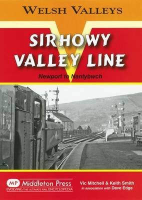 Sirhowy Valley Line by Vic Mitchell