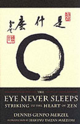 Eye Never Sleeps by Hakuyu Taizan Maezumi