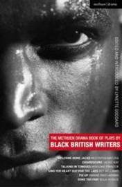 The Methuen Drama Book of Plays by Black British Writers by Mustapha Matura