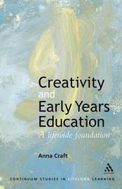 Creativity in the Early Years by Anna Craft image