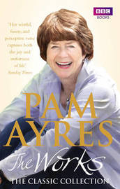 Pam Ayres - The Works: The Classic Collection by Pam Ayres image