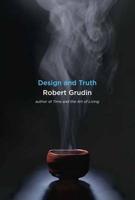 Design and Truth by Robert Grudin