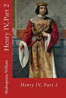 Henry IV, Part 2 by Shakespeare William image