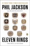 Eleven Rings by Phil Jackson