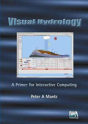 Visual Hydrology by Peter A. Mantz