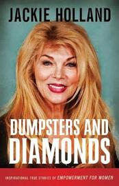Dumpsters and Diamonds by Jackie Holland