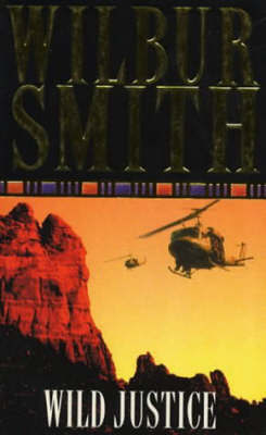Wild Justice by Wilbur Smith image
