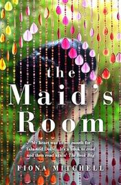 The Maid's Room by Fiona Mitchell