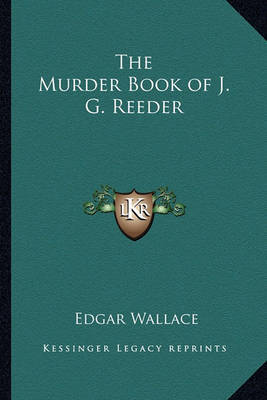 The Murder Book of J. G. Reeder by Edgar Wallace image