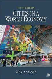 Cities in a World Economy by Saskia Sassen