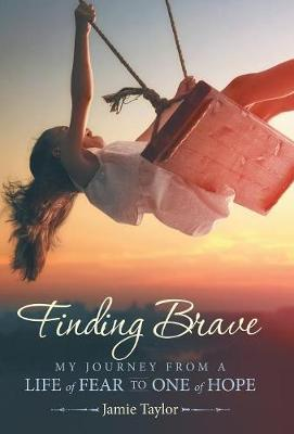 Finding Brave by Jamie Taylor image