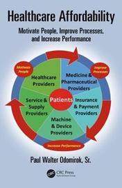 Healthcare Affordability by Paul Walter Odomirok Sr image