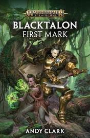 Blacktalon: First Mark by Andy Clark