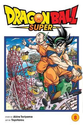Dragon Ball Super, Vol. 8 by Akira Toriyama