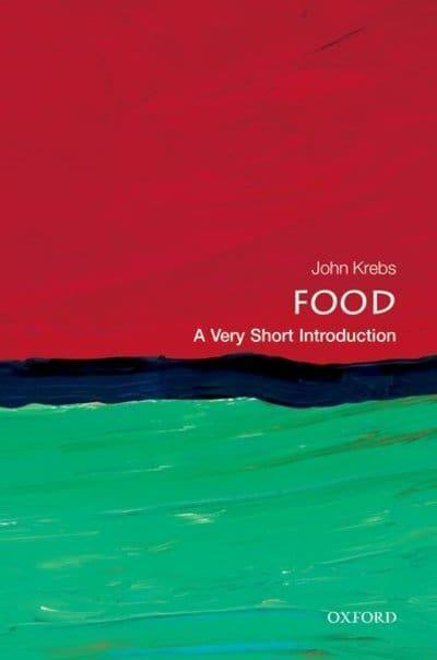 Food: A Very Short Introduction by John Krebs
