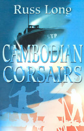 Cambodian Corsairs by Russ Long image