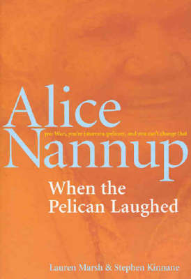 When the Pelican Laughed by Alice et al Nannup image