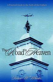 The Road to Heaven by Robert W Wheeler image